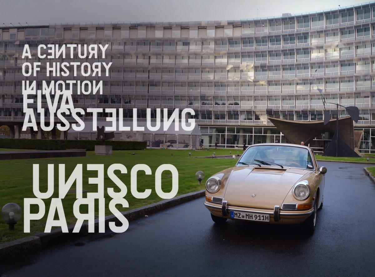 """A Century of History in Motion"" FIVA Ausstellung @ UNESCO Paris"