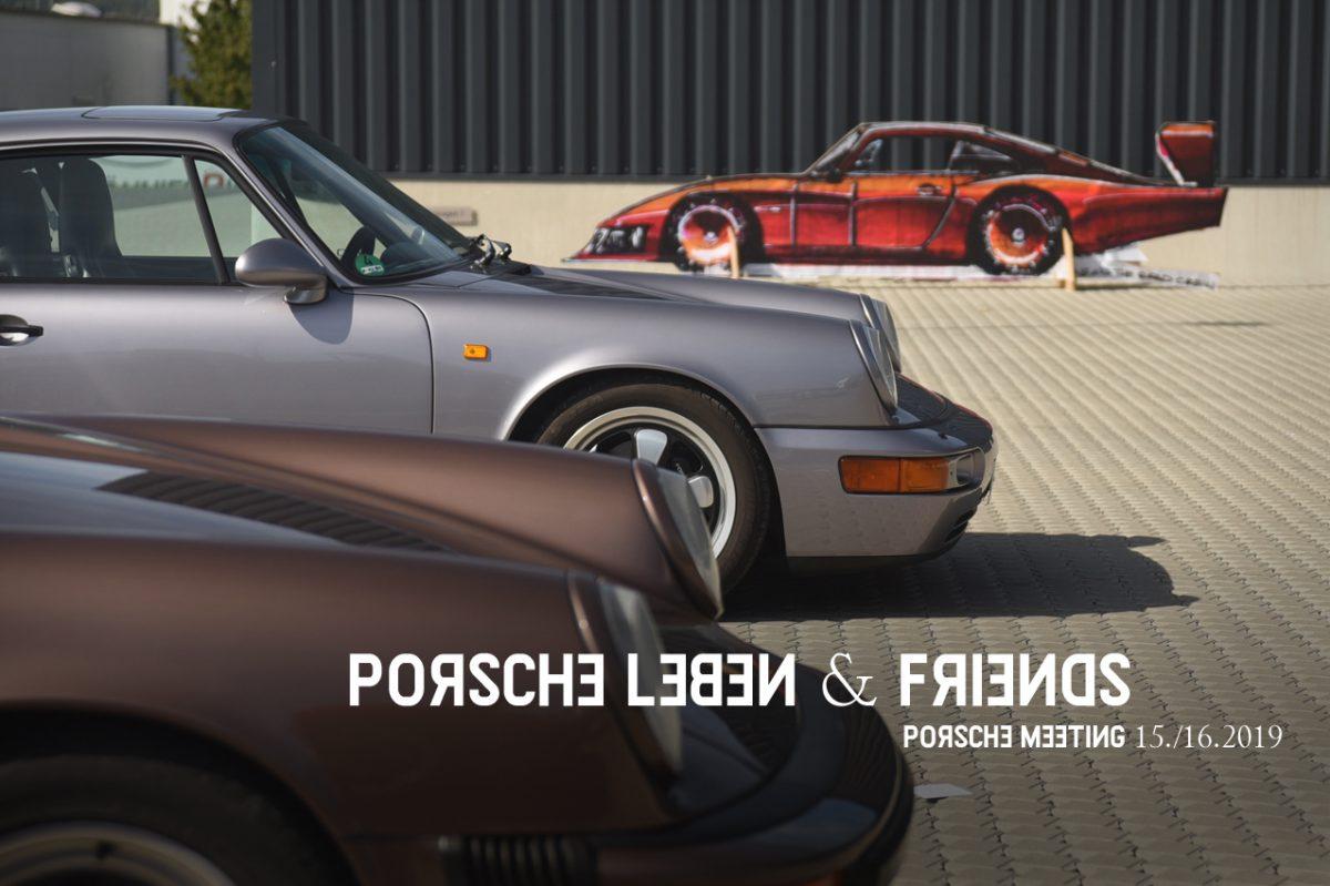 Porsche Leben & Friends Treffen